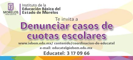 Invita IEBEM a denunciar casos de cuotas escolares
